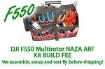 DJI F550 Multirotor NAZA ARF Kit Build Fee